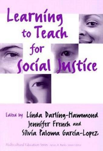 Learning to Teach for Social Justice - Multicultural Education Series (Paperback)