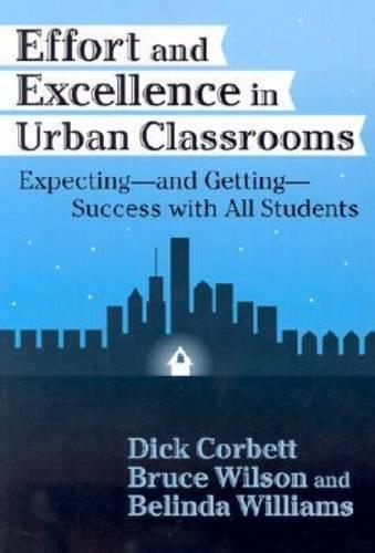 Effort and Excellence in Urban Classrooms: Expecting, and Getting, Success with All Students (Paperback)