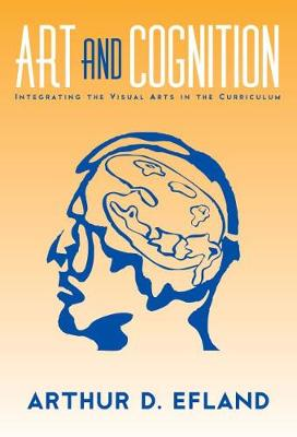 Art and Cognition: Integrating the Visual Arts in the Curriculum - Language and Literacy Series (Paperback)