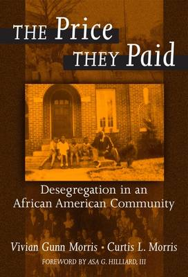 The Price They Paid: Desegregation in an African American Community (Paperback)