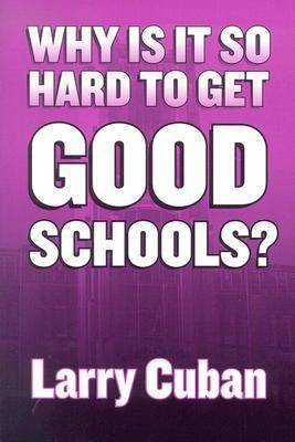 Why is it So Hard to Get Good Schools? (Paperback)