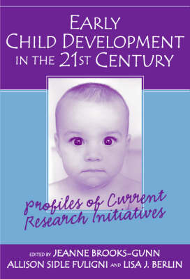Early Child Development in the 21st Century (Paperback)