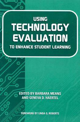Using Technology Evaluation to Enhance Student Learning (Paperback)