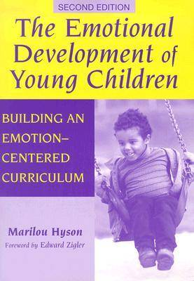 The Emotional Development of Young Children: Building an Emotion-Centred Curriculum - Early Childhood Education Series (Paperback)