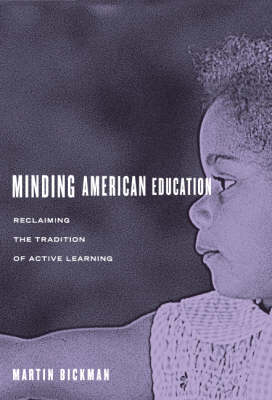Minding American Education (Paperback)