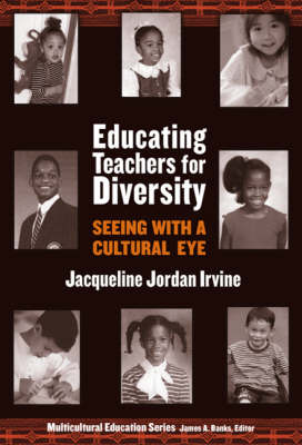 Educating Teachers for Diversity - Multicultural Education Series (Paperback)