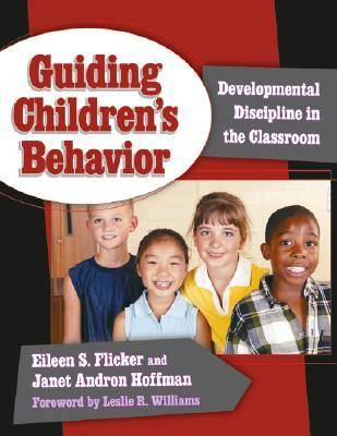 Guiding Children's Behavior: Developmental Discipline in the Classroom - Early Childhood Education Series (Paperback)