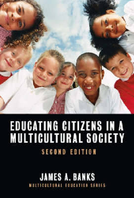 Educating Citizens in a Multicultural Society (Hardback)