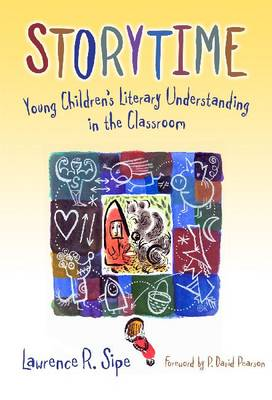 Storytime: Young Children's Literary Understanding in the Classroom (Paperback)