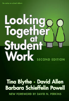 Looking Together at Student Work - On School Reform (Paperback)