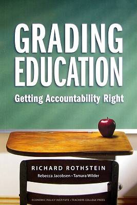 Grading Education: Getting Accountability Right (Paperback)