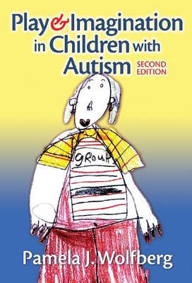 Play & Imagination in Children with Autism (Paperback)