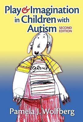 Play and Imagination in Children with Autism (Hardback)
