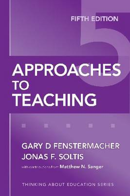 Approaches to Teaching - Thinking About Education (Paperback)
