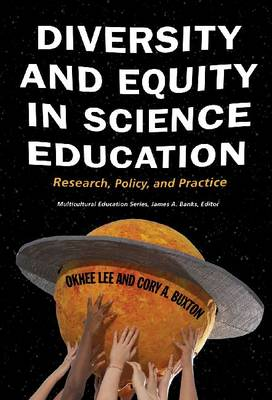 Diversity and Equity in Science Education: Research, Policy, and Practice (Hardback)