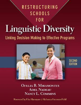 Restructuring Schools for Linguistic Diversity: Linking Decision Making to Effective Programs (Paperback)