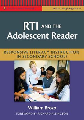 RTI and the Adolescent Reader: Responsive Literacy Instruction in Secondary Schools (Middle and High School) (Paperback)