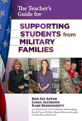 The School Administrator's Guide for Supporting Students from Military Families (Paperback)
