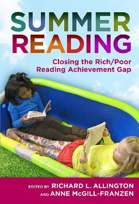 Summer Reading: Closing the Rich/Poor Reading Achievement Gap (Paperback)