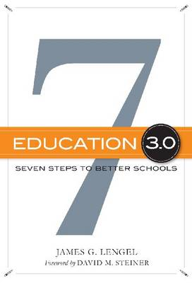 Education 3.0: Seven Steps to Better Schools (Paperback)