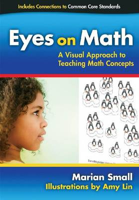 Eyes on Math: A Visual Approach to Teaching Math Concepts (Paperback)