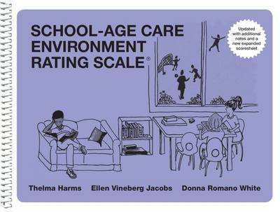 School-Age Care Environment Rating Scale (SACERS) (Spiral bound)