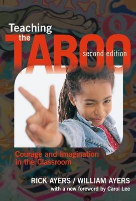 Teaching the Taboo: Courage and Imagination in the Classroom (Paperback)