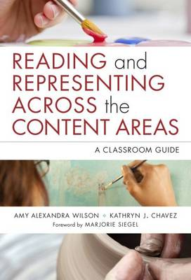 Reading and Representing Across the Content Areas: A Classroom Guide - Language & Literacy (Paperback)