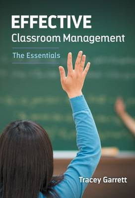 Effective Classroom Management: The Essentials (Paperback)