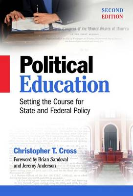 Political Education: Setting the Course for State and Federal Policy (Paperback)