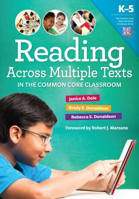 Reading Multiple Texts in the Common Core Classroom, K-5 - Common Core State Standards in Literacy (Paperback)