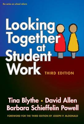 Looking Together at Student Work - Series on School Reform (Paperback)
