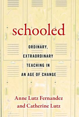 Schooled-Ordinary, Extraordinary Teaching in an Age of Change (Paperback)