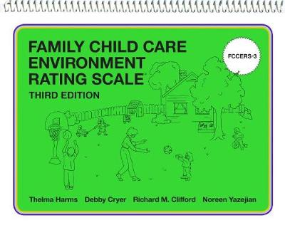 Family Child Care Environment Rating Scale (FCCERS-3) (Paperback)