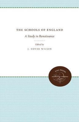The Schools of England: A Study in Renaissance (Hardback)