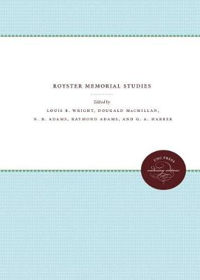 Royster Memorial Studies (Hardback)