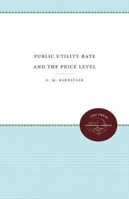 Public Utility Rate Making and the Price Level (Hardback)