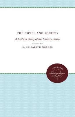 The Novel and Society: A Critical Study of the Modern Novel (Hardback)