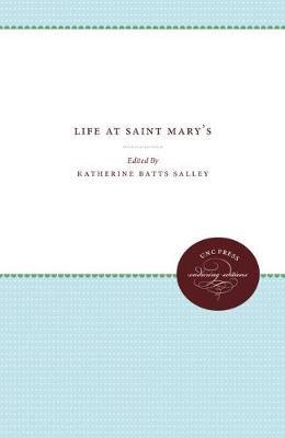 Life at Saint Mary's (Hardback)