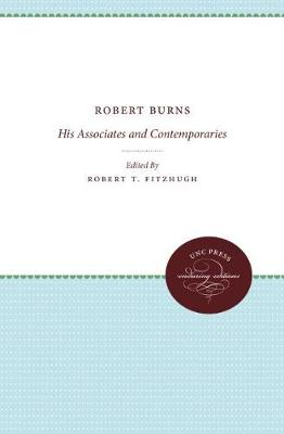 Robert Burns: His Associates and Contemporaries (Hardback)