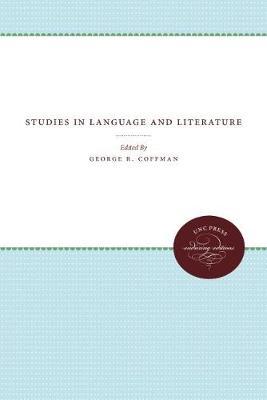 Studies in Language and Literature - University of North Carolina Sesquicentennial Publications (Hardback)