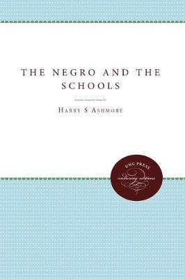 The Negro and the Schools (Paperback)