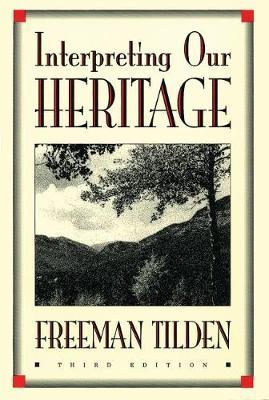 Interpreting Our Heritage - Chapel Hill Books (Hardback)