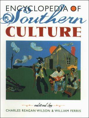 Encyclopedia of Southern Culture (Hardback)