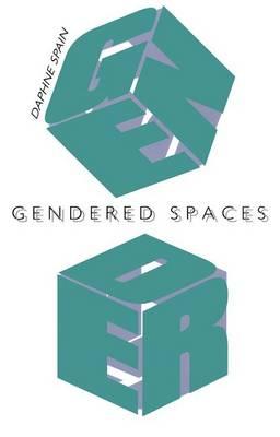 Gendered Spaces (Hardback)
