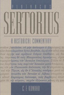 Plutarch's Sertorius: A Historical Commentary (Hardback)