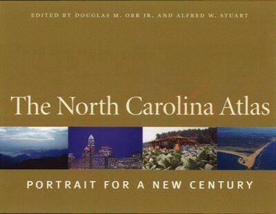 The North Carolina Atlas: Portrait for a New Century (Hardback)