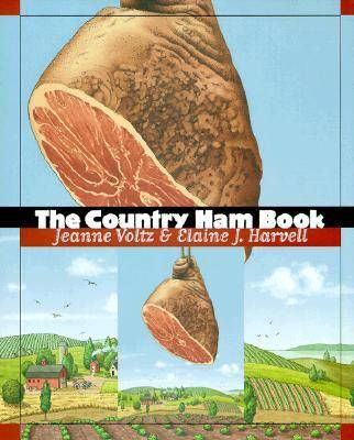 The Country Ham Book (Hardback)