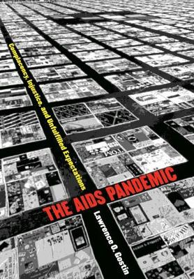 The AIDS Pandemic: Complacency, Injustice, and Unfulfilled Expectations - Studies in Social Medicine (Hardback)