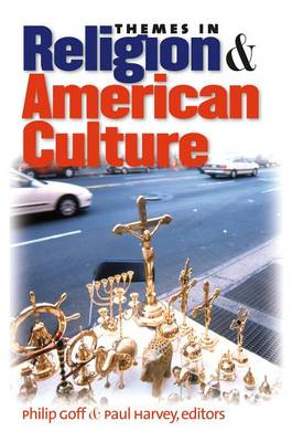 Themes in Religion and American Culture (Hardback)